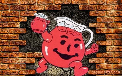 Hitting a Wall Then Busting Through My Gut Tells MeKool Aid Breaking Through Wall